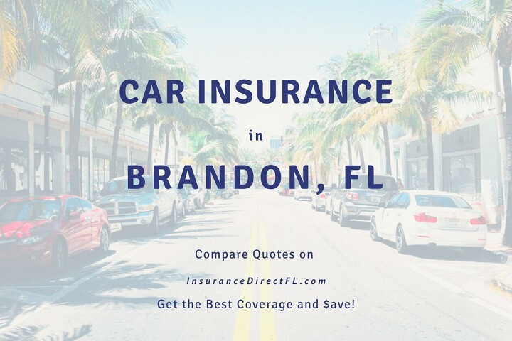 How to Get Cheap Car Insurance in Brandon, Florida.