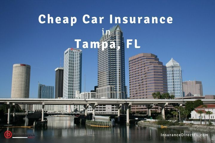 How to Get Cheap Car Insurance in Tampa, Florida.